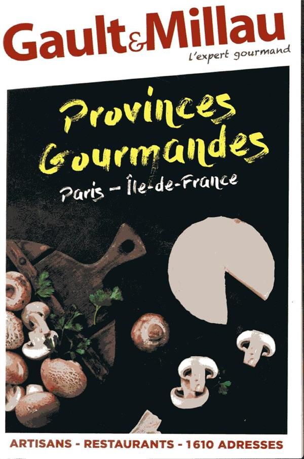 - PROVINCES GOURMANDES PARIS-ILE-DE-FRANCE